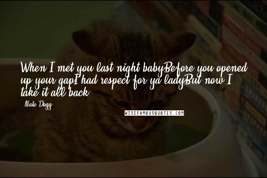 when i met you last night baby