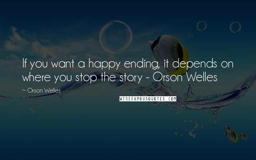 You want happy ending
