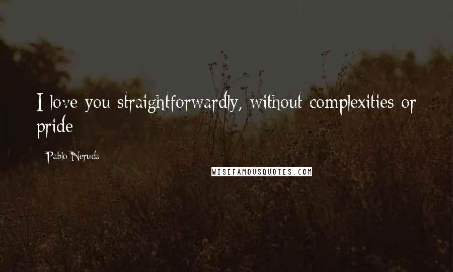 Straightforwardly