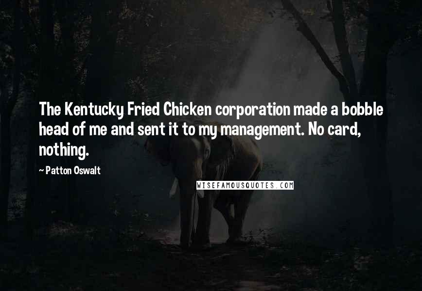 Patton Oswalt Quotes: The Kentucky Fried Chicken corporation
