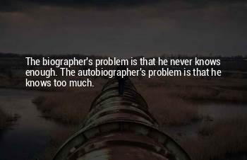 Autobiographer Quotes