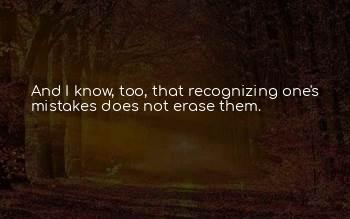 Erase Your Mistakes Quotes
