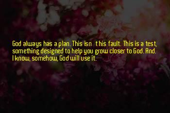 Growing Closer To God Quotes