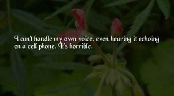 Hearing Your Voice On The Phone Quotes
