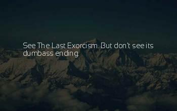 Last Exorcism Quotes