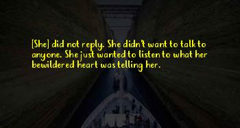 Listen To Her Heart Quotes
