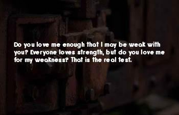 Love My Weakness Quotes