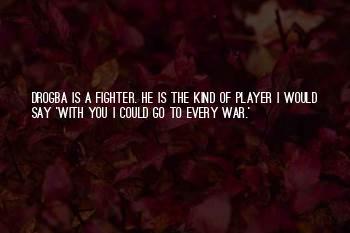 Mourinho Drogba Quotes