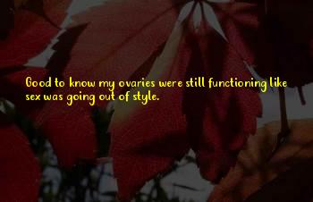 Out Of Style Quotes