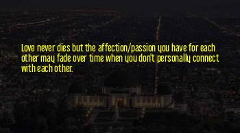 Passion Never Dies Quotes