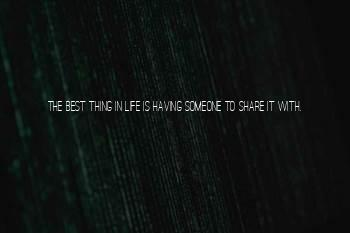 Sharing Life With Someone You Love Quotes