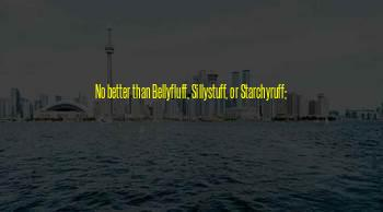 Sillystuff Quotes