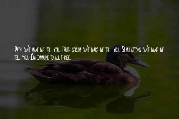Truth Serum Quotes