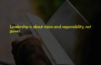 Vision And Leadership Quotes